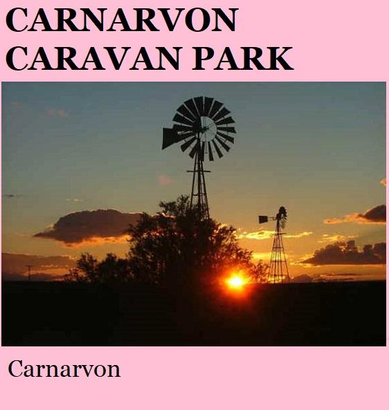Carnarvon Caravan Park - Carnarvon