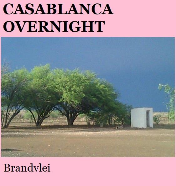 Casablanca Overnight - Brandvlei