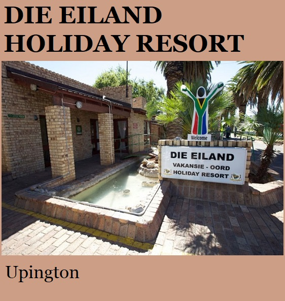 Die Eiland Holiday Resort - Upington