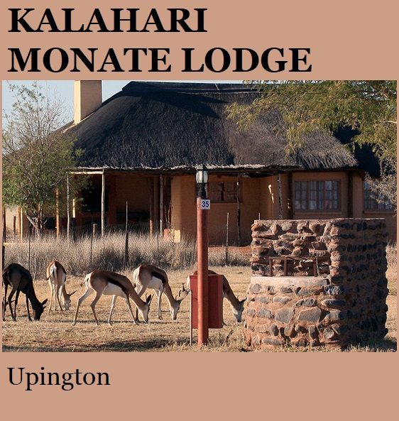 Kalahari Monate Lodge - Upington