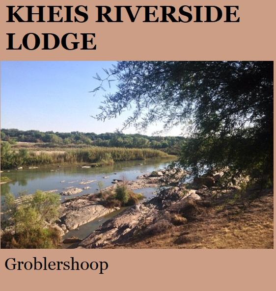 Kheis Riverside Lodge - Groblershoop