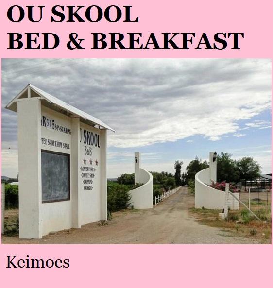 Ou Skool Bed & Breakfast - Keimoes