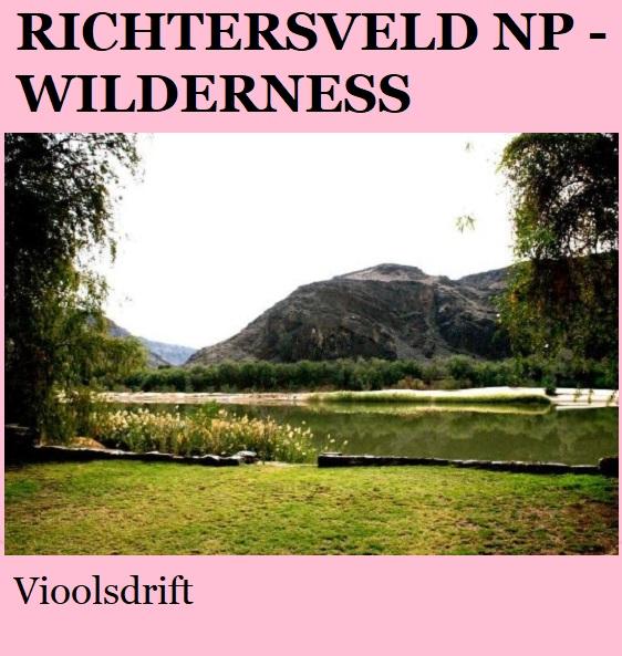 Richtersveld Wilderness - Vioolsdrift