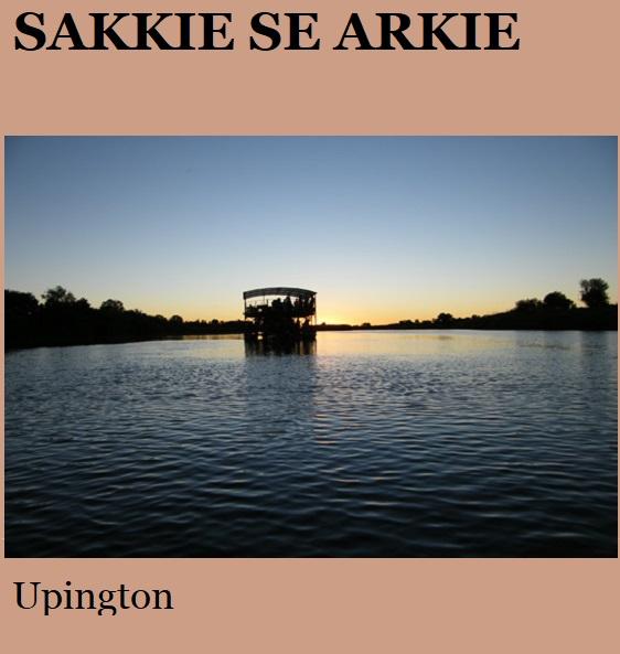 Sakkies se Arkie - Upington
