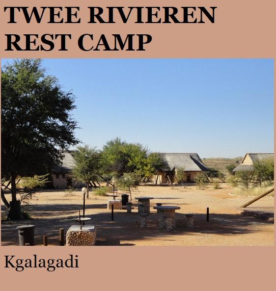 Twee Rivieren Rest Camp - Kgalagadi
