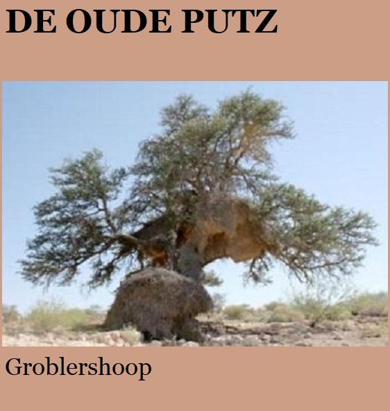 De Oude Putz - Groblershoop