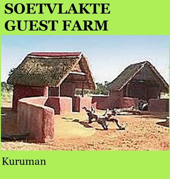 Soetvlakte Guest Farm - Kuruman