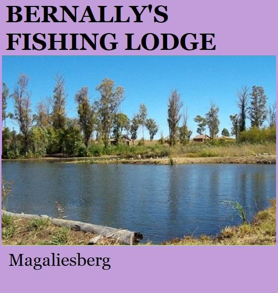 Bernallys Fishing Lodge - Magaliesberg