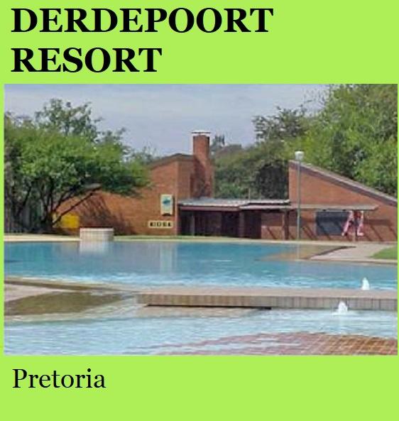 Derdepoort Recreational Resort - Pretoria