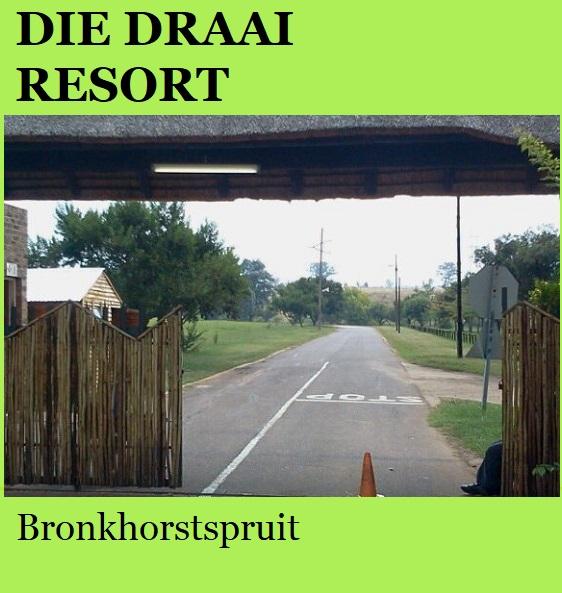 Die Draai Resort - Bronkhorstspruit