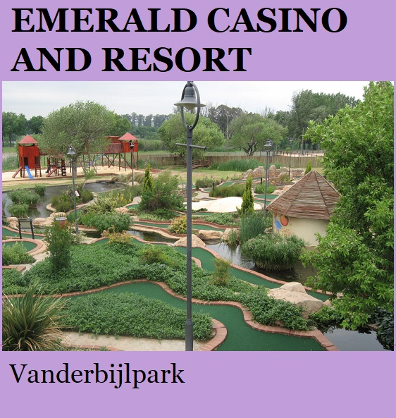 Emerald Casino and Resort - Vanderbijlpark