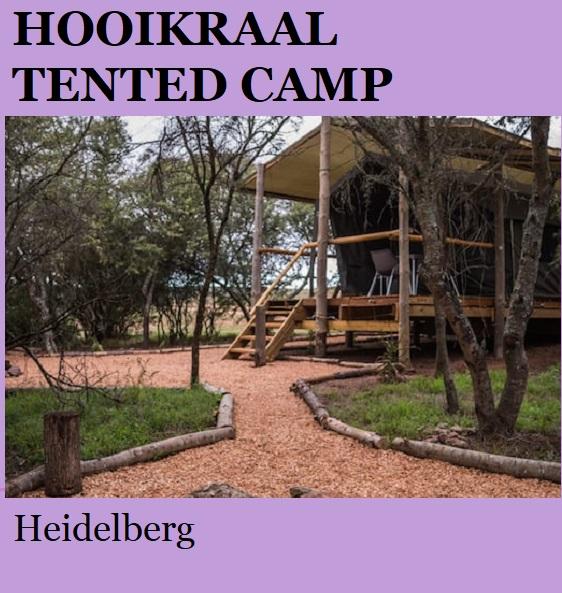 Hooikraal Tented Camp - Heidelberg