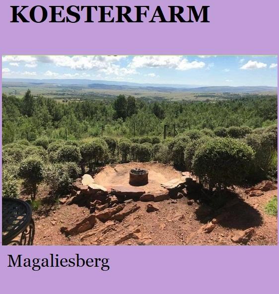 Koesterfarm - Magaliesberg