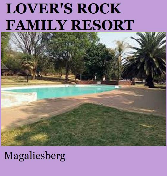 Lovers Rock Family Resort - Magaliesberg