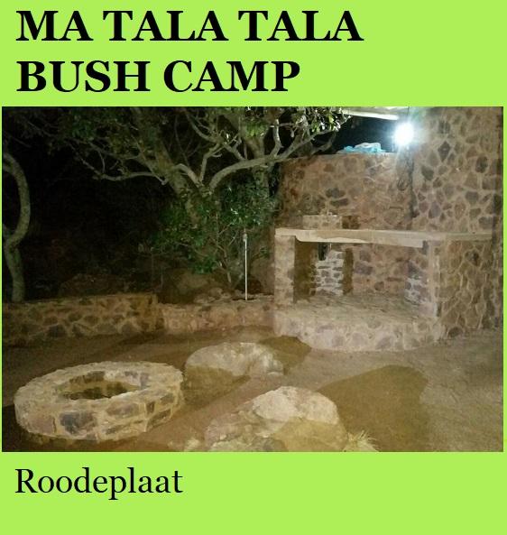Ma Tala Tala Bush Camp - Roodeplaat