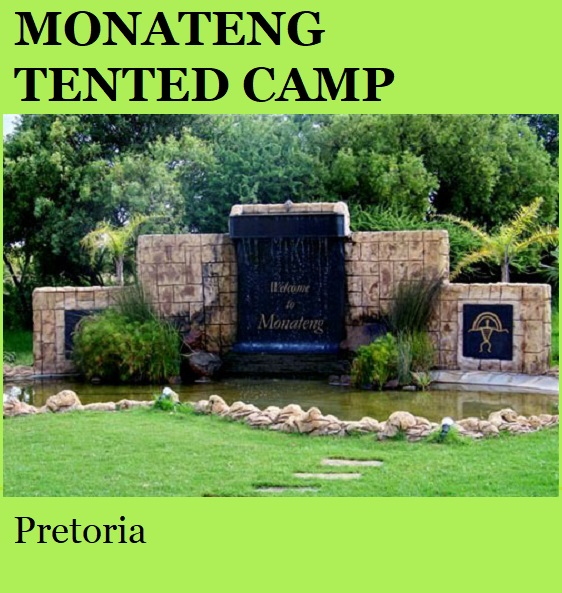 Monateng Tented Camp - Pretoria