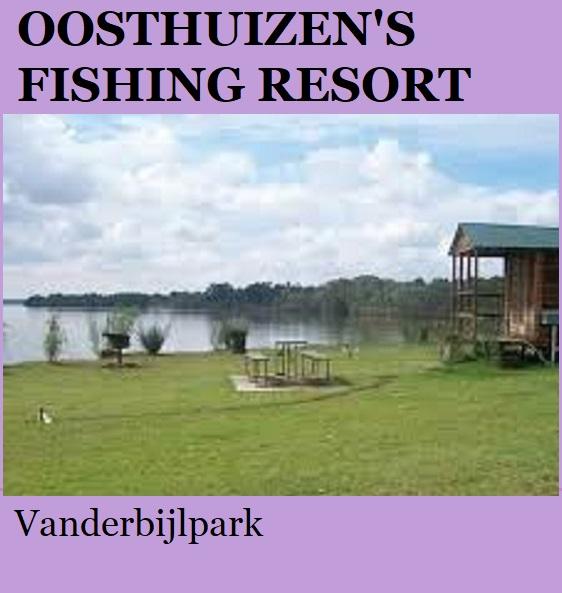 Oosterhuizen Fishing Resort - Vanderbijlpark