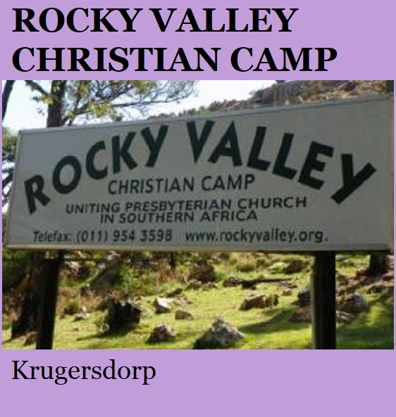 Rocky Valley Christian Camp - Krugersdorp