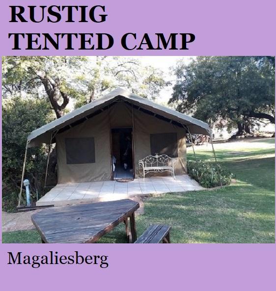 Rustig Tented Camp - Magaliesberg