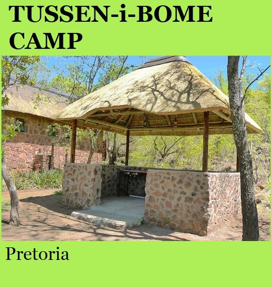 Tussen-i-Bome Camp - Pretoria