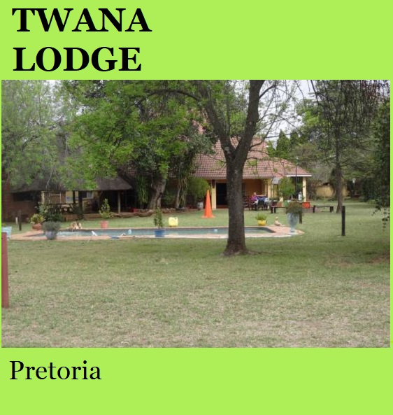 Twana Lodge - Pretoria