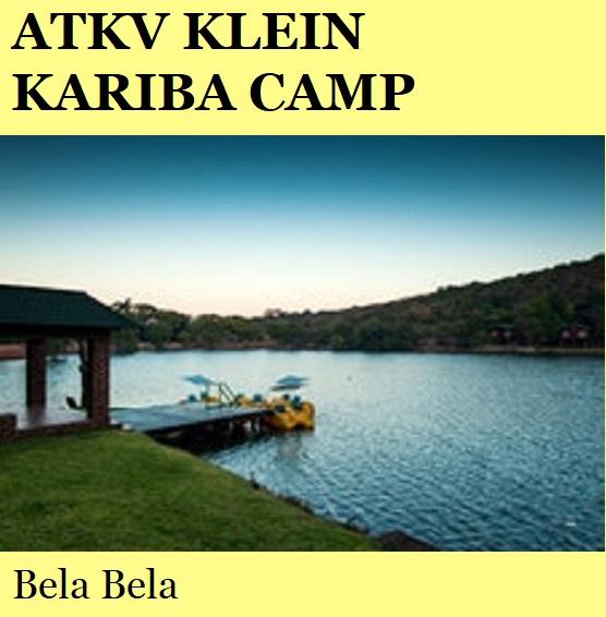 ATKV Klein Kariba Camp - Bela Bela