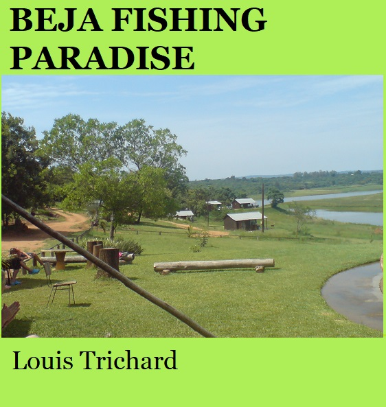 Beja Fishing Paradise - Louis Trichard