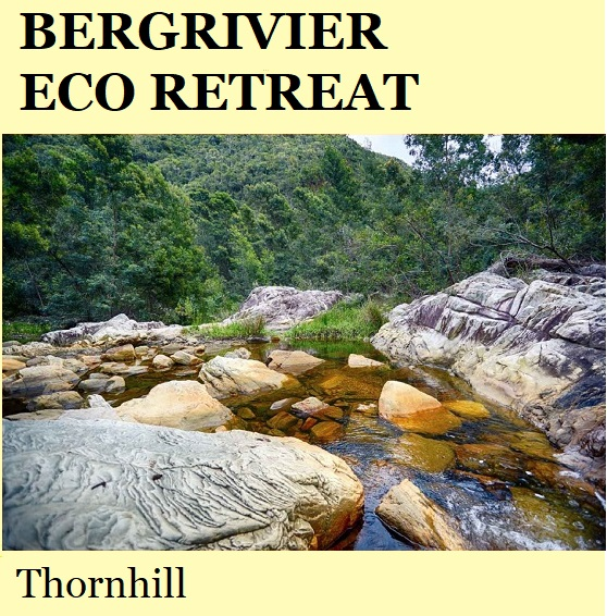 Bergrivier Eco Retreat - Thornhill