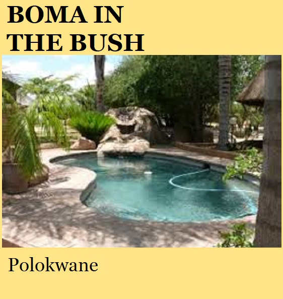 Boma in the Bush - Polokwane