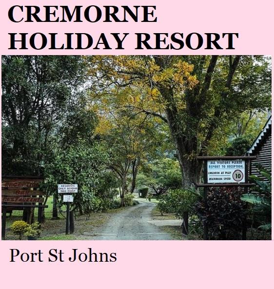 Cremorne Holiday Resort - Port St Johns