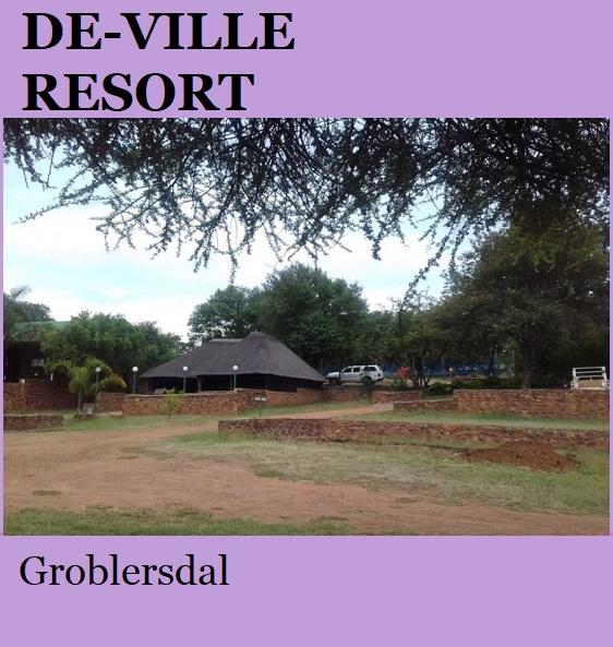 De Ville Resort - Groblersdal