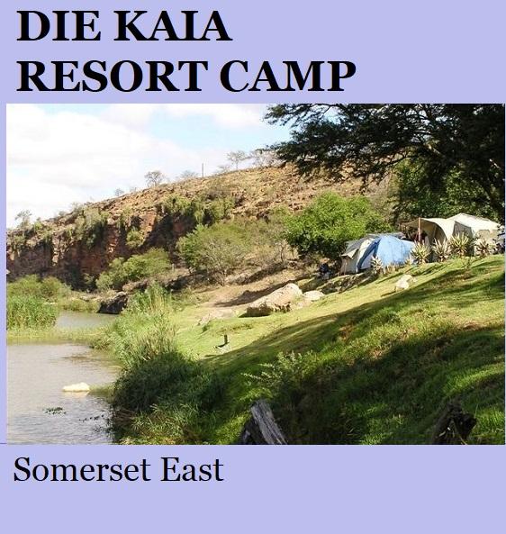 Die Kaia Resort Camp - Somerset East