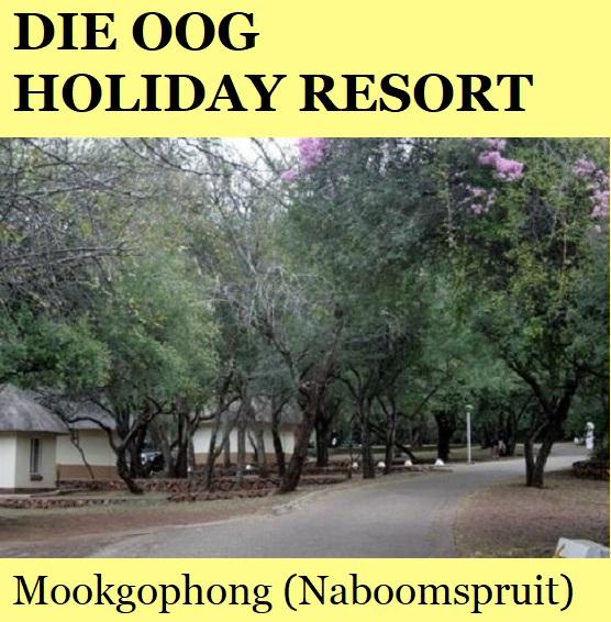 Die Oog Holiday Resort - Mookgophong (Naboomspruit)