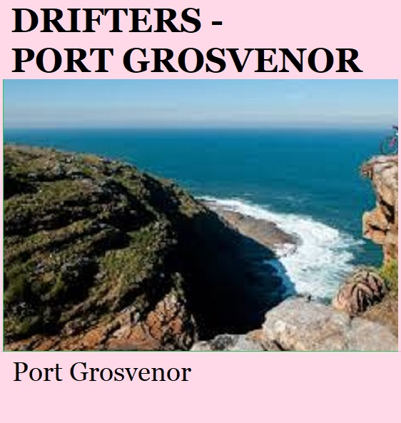 Drifters - Port Grosvenor