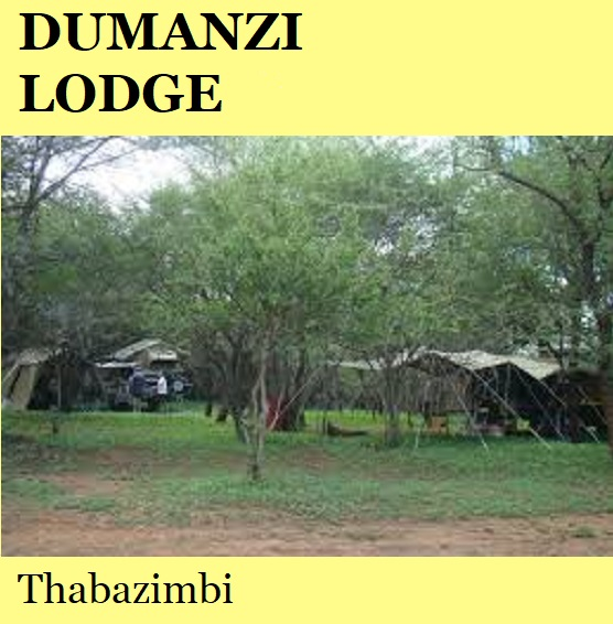 Dumanzi Lodge - Thabazimbi
