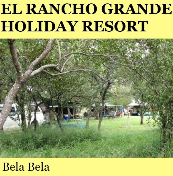 El Rancho Grande Holiday Resort - Bela Bela