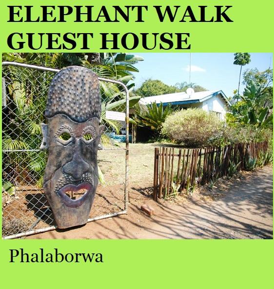 Elephant Walk Guest House - Phalaborwa