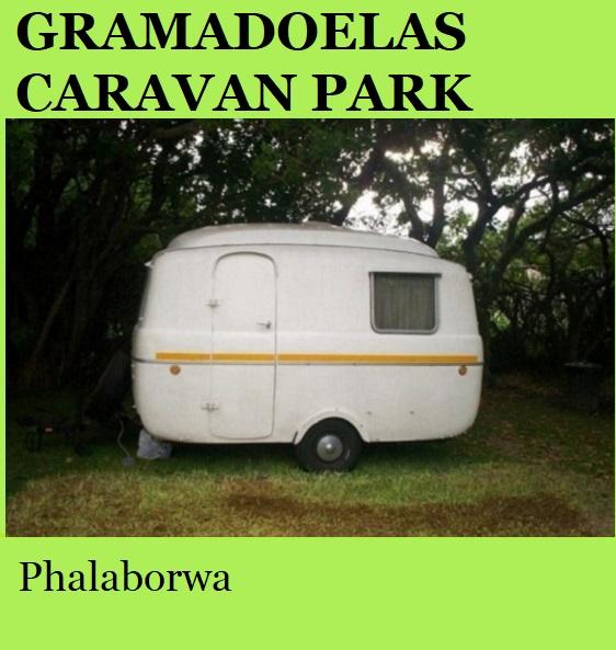 Gramadoelas Caravan Park - Phalaborwa