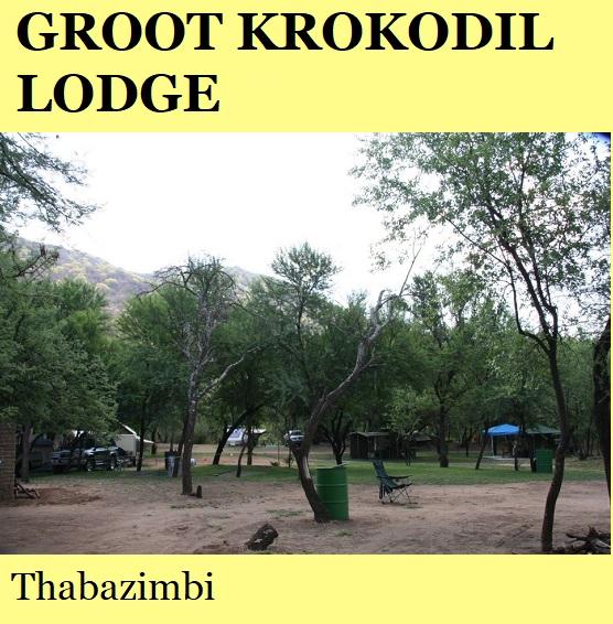 Groot Krokodil Lodge - Thabazimbi