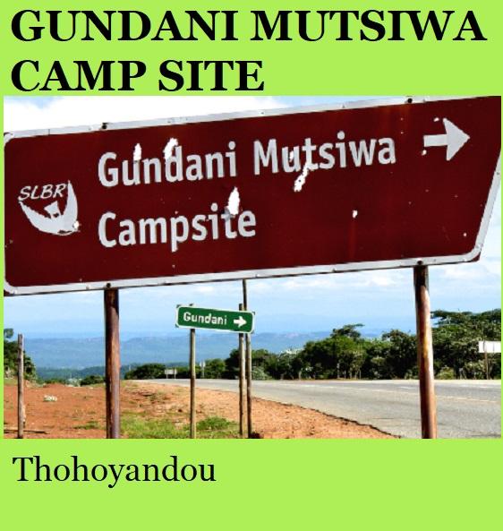 Gundani Mutsiwa Camp Site - Thohoyandou