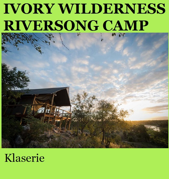 Ivory Wilderness Riversong Camp - Klaserie
