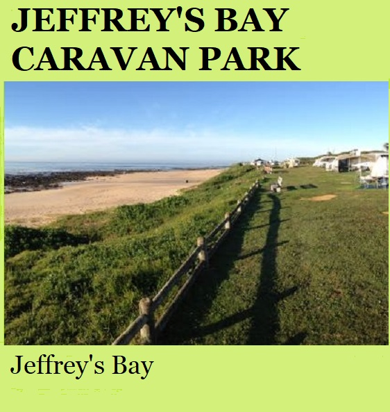 Jeffrey's Bay Caravan Park - Jeffrey's Bay
