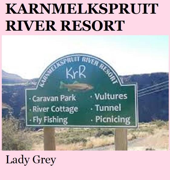 Karnmelkspruit River Resort - Lady Grey