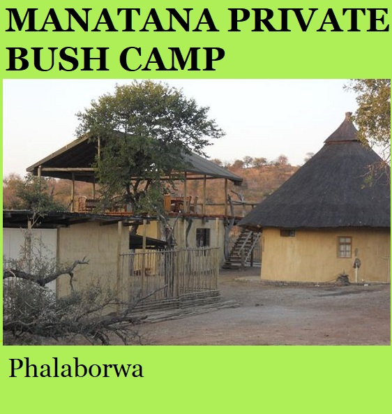Manatana Private Bush Camp - Phalaborwa