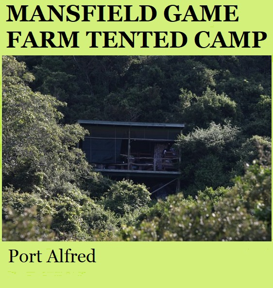 Mansfield Game Farm Tented Camp - Port Alfred