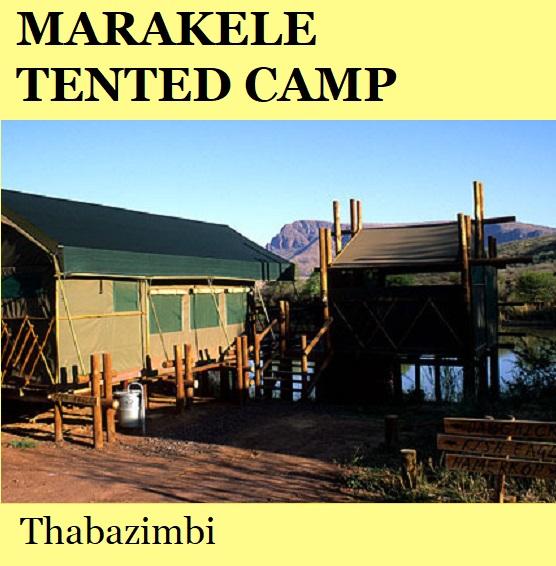 Marakele Tented Camp - Thabazimbi