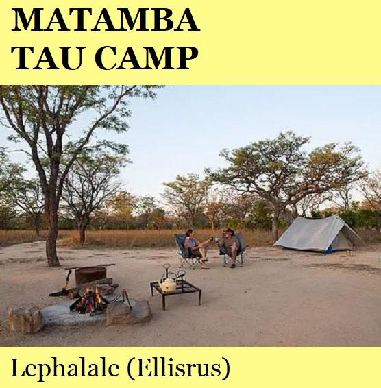 Matamba Tau Camp - Lephalale (Ellisrus)