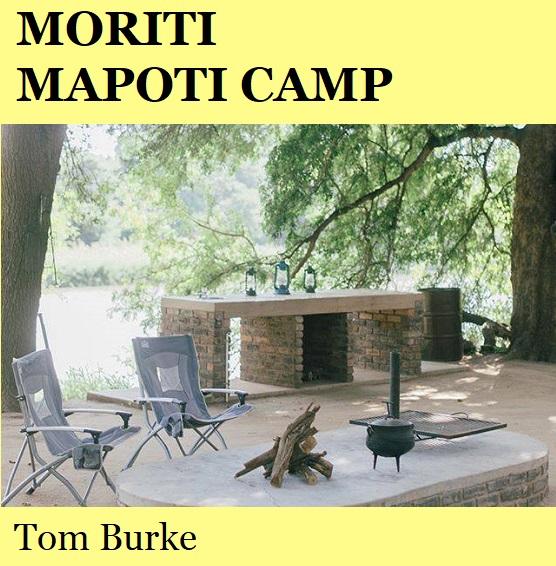 Moriti Mapoti Camp - Tom Burke