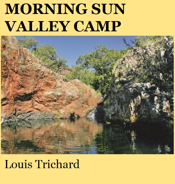 Morning Sun Valley Camp - Louis Trichard