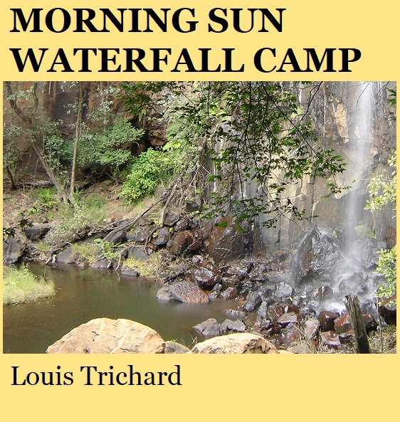 Morning Sun Waterfall Camp - Louis Trichard
